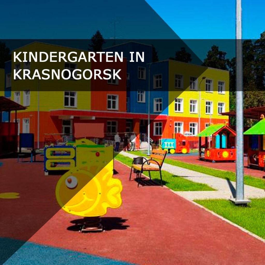 Construction of a kindergarten in Krasnogorsk