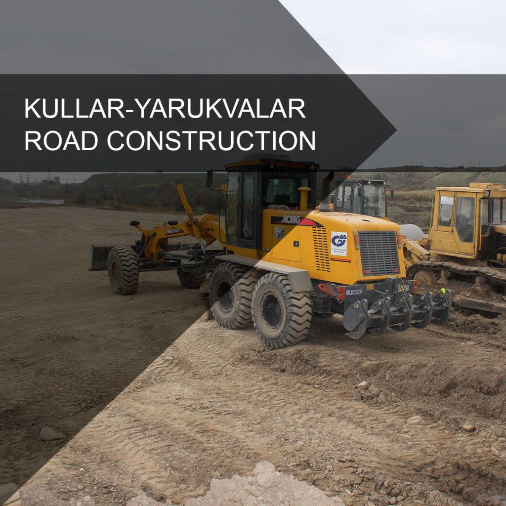 Kullar-Yarukvalar road construction