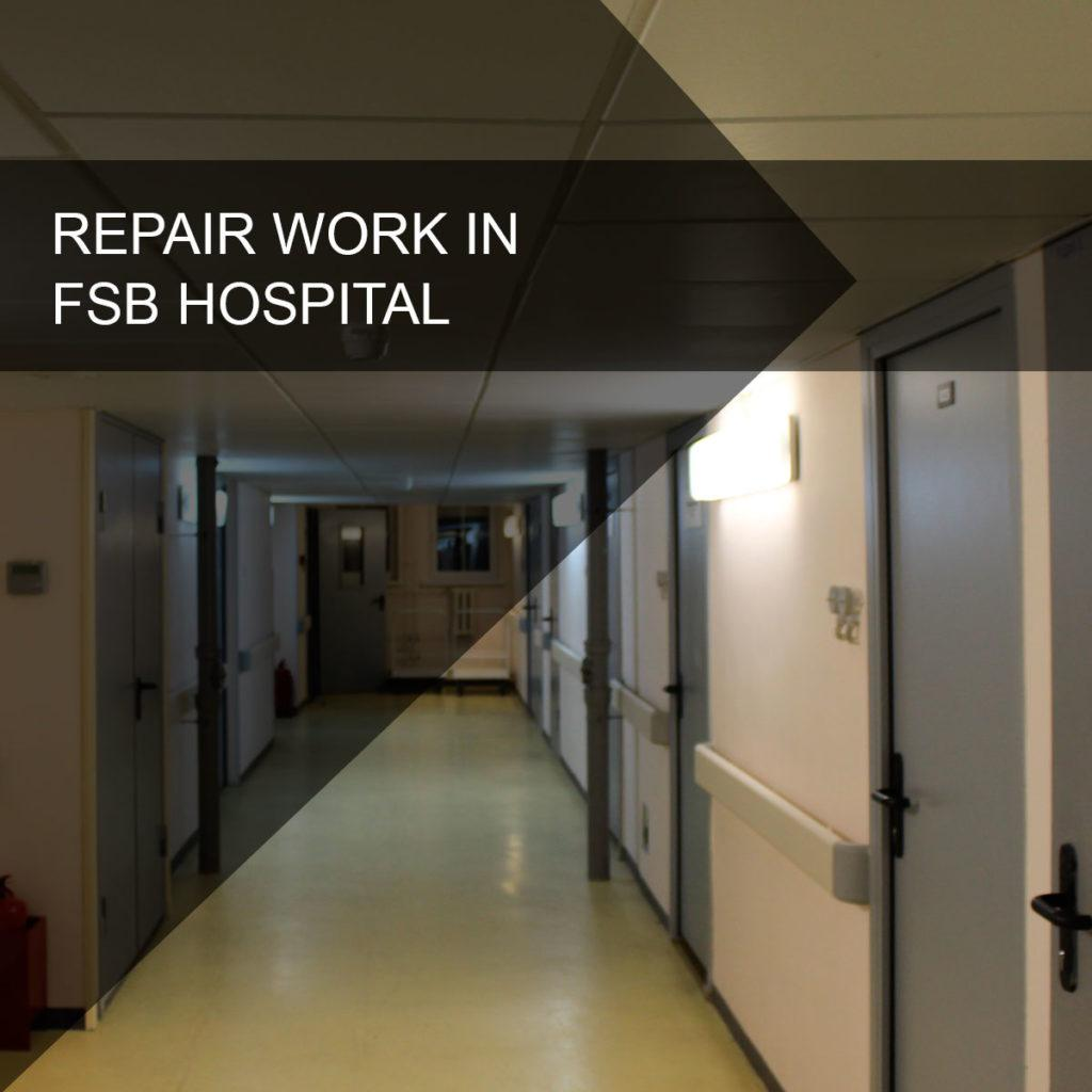 Repair work in the central clinical hospital of the FSB