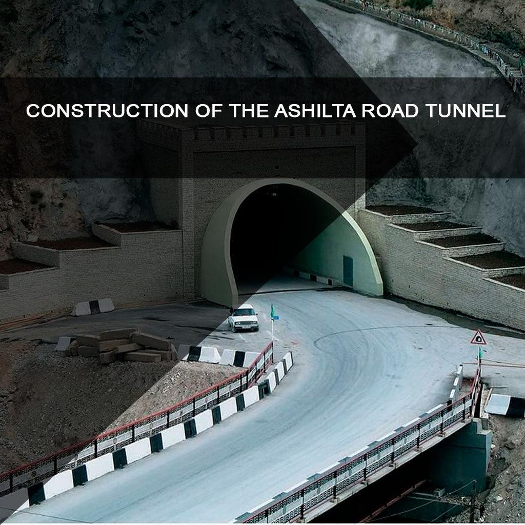 Construction of the Ashilta road tunnel